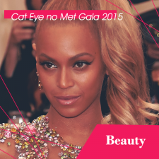 Cat Eye no Met Gala 2015