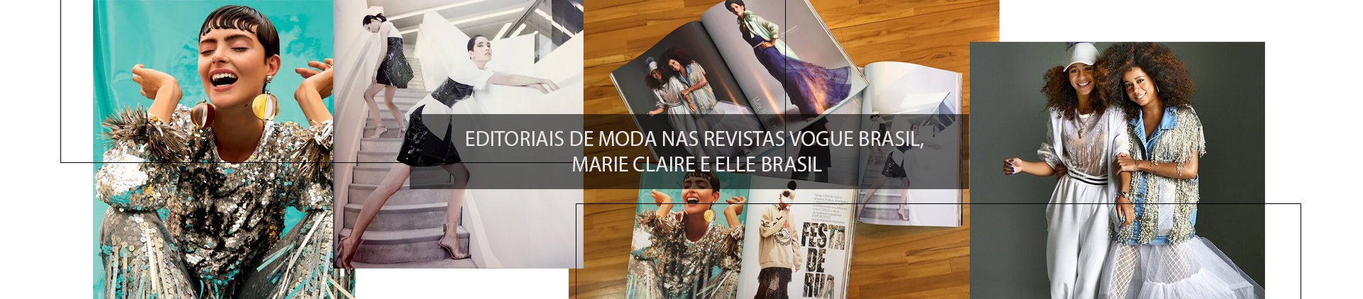 #PRESS: EDITORIAIS DE MODA NAS REVISTAS VOGUE BRASIL, MARIE CLAIRE E ELLE BRASIL